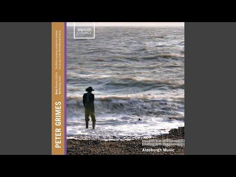 Peter Grimes, Op. 13: Act III Scene II: To those who pass the Borough (Swallow, Fisherman,...