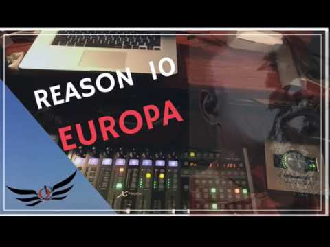 EXPLORING PROPELLERHEAD REASON 10  Europa New Sound Design