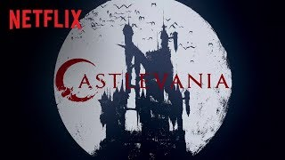 Castlevania | Opening Title [HD] | Netflix
