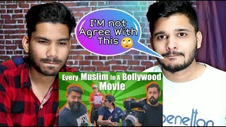 Indian Reacts To Every Muslim In Bollywood Movies I Bekar Films