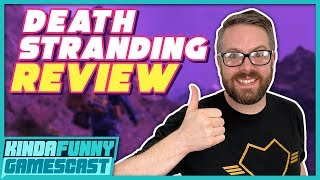 Death Stranding Review - Kinda Funny Gamescast Ep. 245