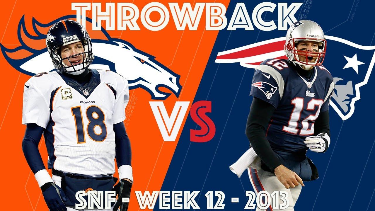 Broncos Vs Patriots Wk 12 2013 Brady S 24 Point Comeback Vs Manning Nfl Classic Highlights Youtube