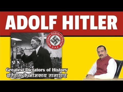 WORLD HISTORY - Greatest dictators - Adolf Hitler of Germany