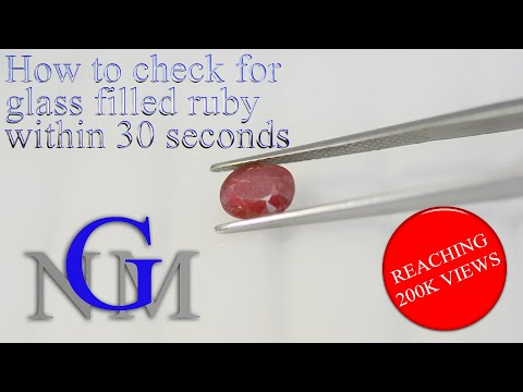 How to check for glass filled ruby within 30 seconds?