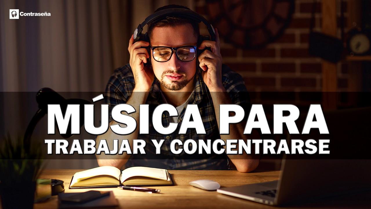 Musica Para Trabajar Y Concentrarse Música De Fondo Trabajar Música Relajante Alegre Estudiar Youtube