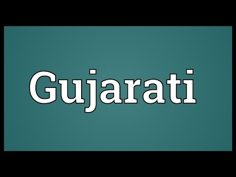 What did you meaning in gujarati