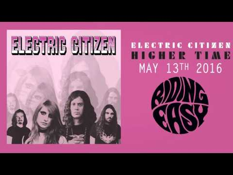 Electric Citizen - Natural Law | Higher Time | RidingEasy Records