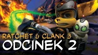 Zagrajmy w Ratchet & Clank 3 HD odc.2