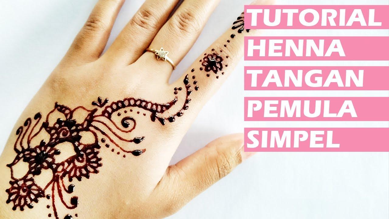 ᴴᴰ Tutorial Henna Tangan Simple Dan Mudah Untuk Pemula Belajar Henna 3 Youtube