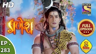Vighnaharta Ganesh - Ep 283 - Full Episode - 20th September, 2018