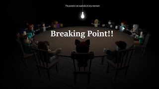 ROBLOX - Breaking Point (W/Greywhire)