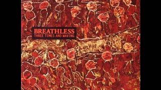 breathless - dizzy life