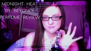 Minnie Molly Reviews♡Midnight Heat by Beyoncé♡