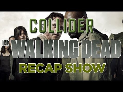 Collider Walking Dead Recap And Review - JSS