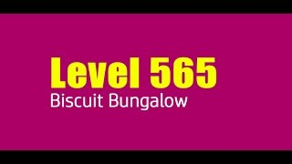 Candy Crush Saga level 565 Help,Tips,Tricks and Cheats