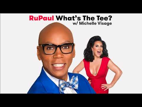 RuPaul What's The Tee W/ Michelle Visage Ep 2: Beyoncé, Monogamy, & Let The Music Play