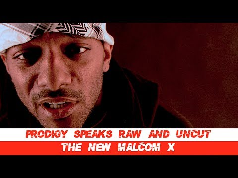 "Prodigy (Mobb Deep) SPEAKS RAW UNCUT ""The New Malcom X"" Talks Marriage and Protection! #ripprodigy"