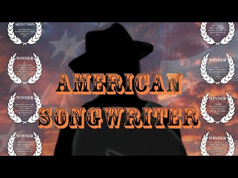 Free Movie | American Songwriter | Danny Darst Documentary