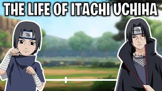 The Life Of Itachi Uchiha (Naruto)