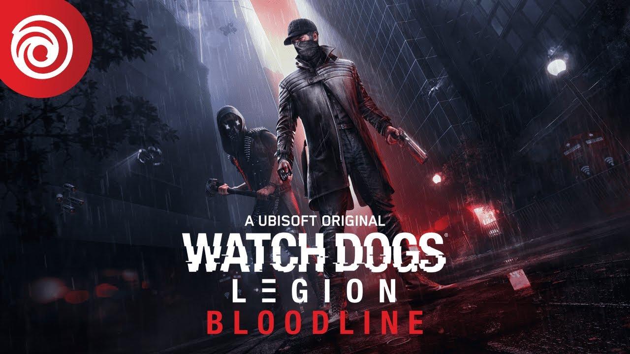 Watch Dogs: Legion - Bloodline - Trailer de Anuncio