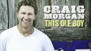 Craig Morgan - Being Alive and Livin YouTube Videos