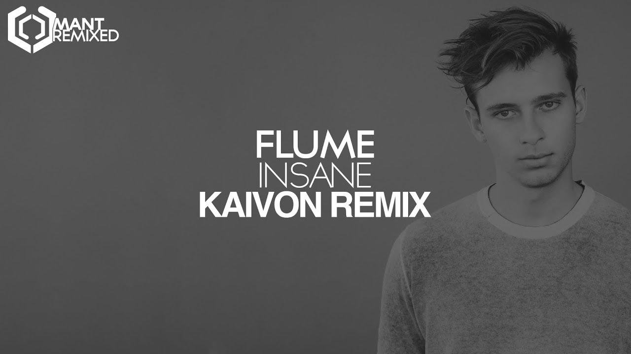 flume-insane-kaivon-remix-mant-remixed