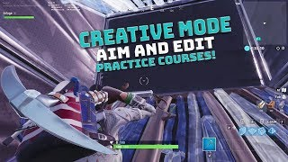 Fortnite Aim and Edit Courses! CODES IN DESCRIPTION! - Fortnite Battle Royale!