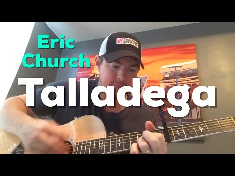 Talladega - Eric Church (Beginner Guitar Lesson)