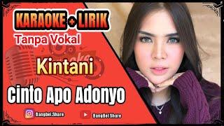 Single Terbaru -  Kintani Cinto Apo Adonyo Karaoke Tanpa