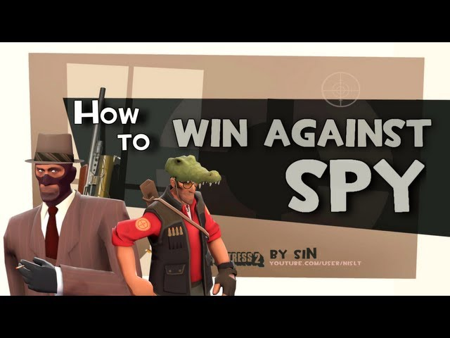 TF2: How to win against spy