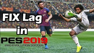 Fix lag all devices pes 19 mobile