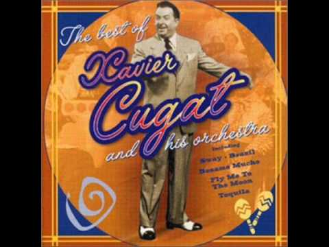 Xavier Cugat - What A Diff'rence A Day Made