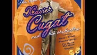 Xavier Cugat - What A Diff
