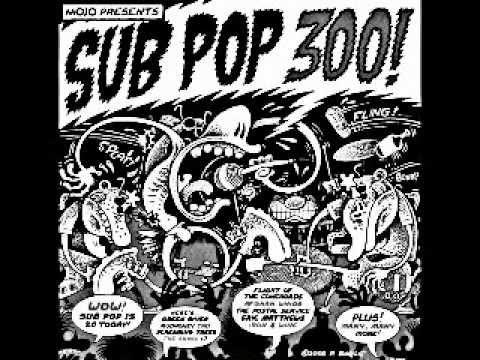 Sub Pop 300 - (Full Compilation Album) 2008