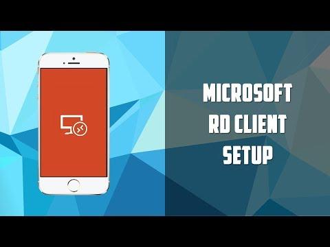 How to setup Windows RD Client (Remote Desktop Client)