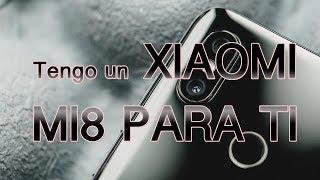Tengo un Xiaomi Mi8 para TI  SORTEO INTERNACIONAL