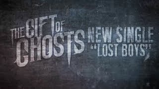 "The Gift of Ghosts - ""Lost Boys"" (Official Lyric Video) w/ Download! - BVTV HD"
