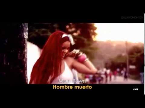 Rihanna - Man Down  Subtitulado (Cantado En Español) (Sang In Spanish )