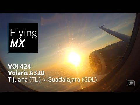 Volaris 424 | Tijuana-Guadalajara | Vuelo Completo | Airbus A320 | Full Flight Vuelo Completo