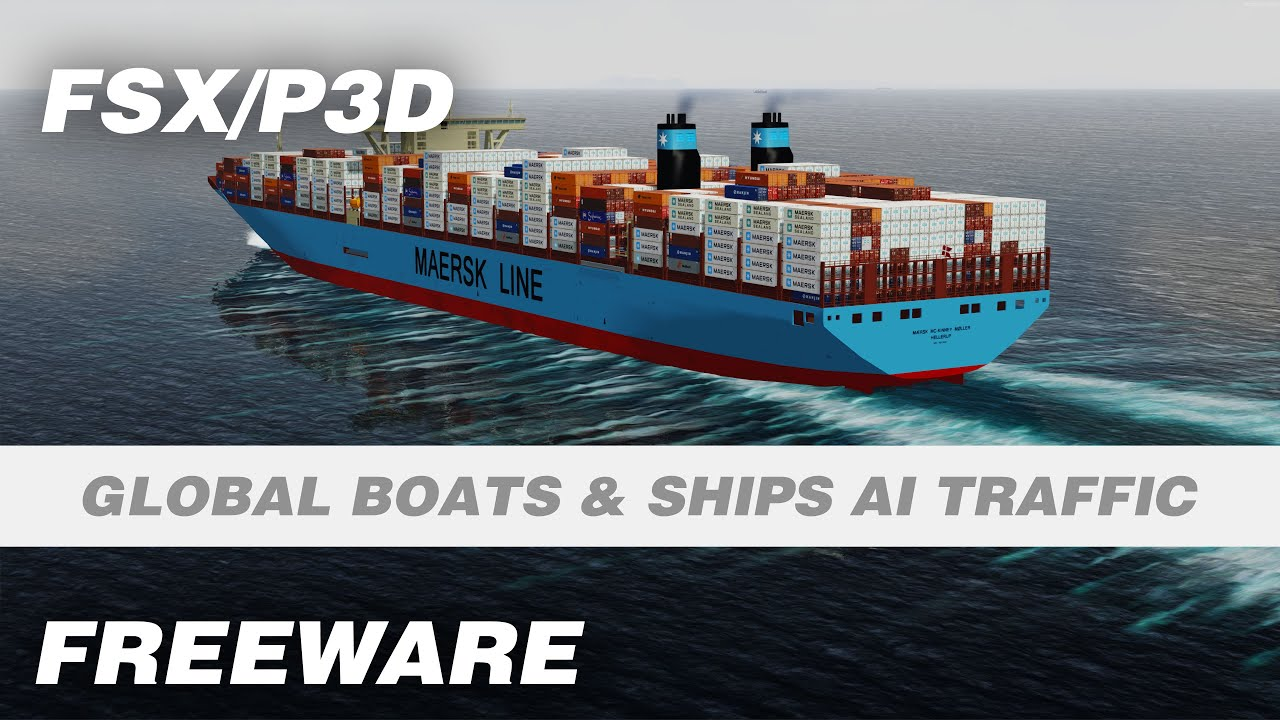 Complete Global Boats & Ships AI Traffic Freeware Add-on for FSX/P3D
