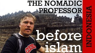 INDONESIA: Was the most Muslim country on earth once Hindu and Buddhist?