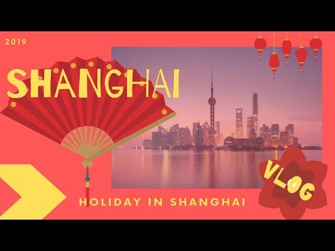 #VLOG SHANGHAI –  I will take you with my during my travel in China!