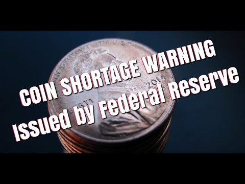 COIN SHORTAGE WARNING Issued By Federal Reserve Due To Pandemic