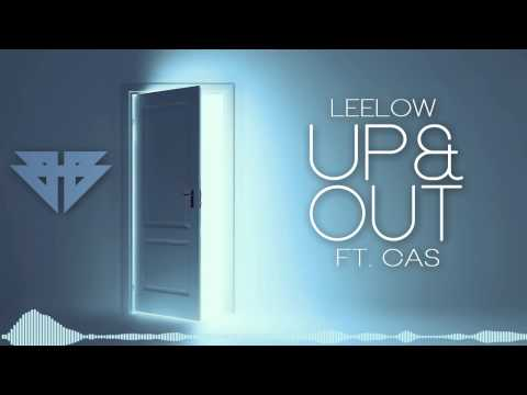 LeeLow - Up & Out (Ft. Cas)