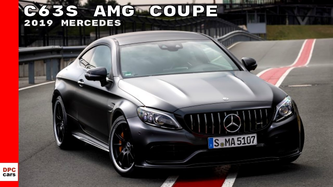 2019 Mercedes C63 S Amg Coupe Youtube