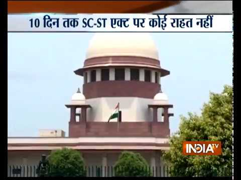 Supreme Court refuses to stay its SC/ST Act order