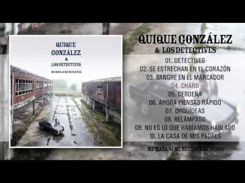 Quique Gonzalez - Me mata si me necesitas (Álbum Completo)