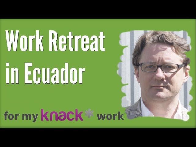 Work Retreat in South America