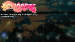 Quazar of Sanxion - Funky Stars (Hybrid Song) (Delibrete Remix)