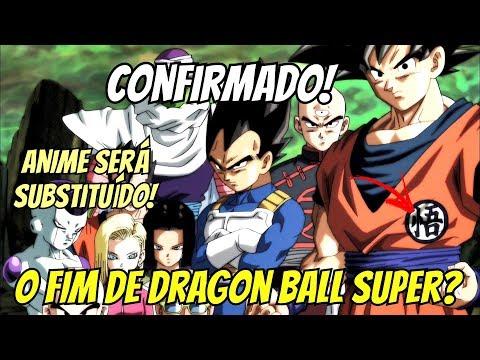 OFICIAL! DRAGON BALL SUPER SERÁ SUBSTITUÍDO POR OUTRO ANIME EM ABRIL! O TRISTE FIM DA SÉRIE?